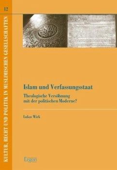Islam und Verfassungsstaat - Wick, Lukas