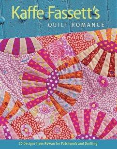 Kaffe Fassett´s Quilt Romance: 20 Designs from ...