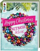 Happy Christmas mit Kitsch Deluxe