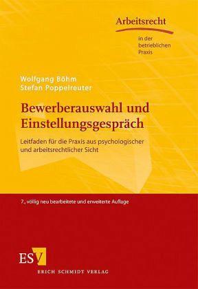 Bewerberauswahl und Einstellungsgespräch - Böhm, Wolfgang; Poppelreuter, Stefan