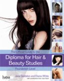 The Official Guide to the Diploma in Hair and Beauty Studies at Foundation Level