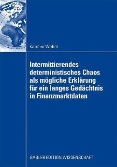 Intermittierendes deterministisches Chaos als m...