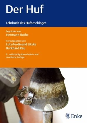 Der Huf - Litzke, Lutz-Ferdinand; Rau, Burkhard