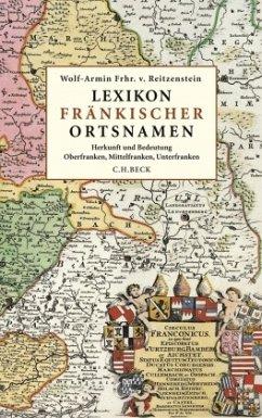 Lexikon fränkischer Ortsnamen - Reitzenstein, Wolf-Armin Frhr. von