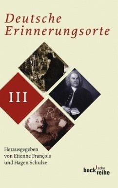 Deutsche Erinnerungsorte - Francois, Etienne / Schulze, Hagen (Hrsg.)