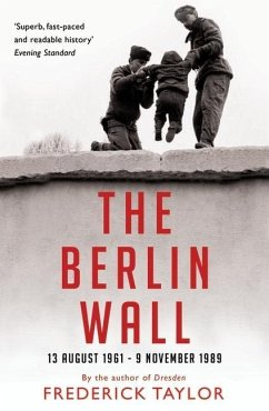 The Berlin Wall - Taylor, Frederick