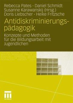 Antidiskriminierungspädagogik - Liebscher, Doris;Fritzsche, Heike