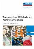 Technisches Wörterbuch Kunststofftechnik Deutsch-Englisch