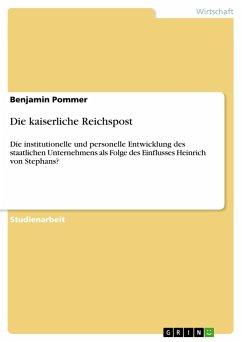 Die kaiserliche Reichspost - Pommer, Benjamin