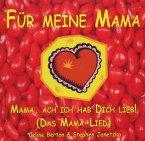 Für Meine Mama (Das Mama Lied)