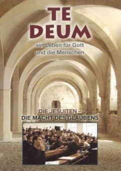 Te Deum - Die Jesuiten