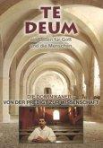 Te Deum - Die Dominikaner