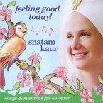 Feeling Good Today, Audio-CD