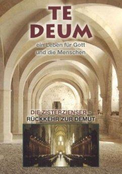 Te Deum - Die Die Zisterzienser