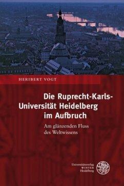 Die Ruprecht-Karls-Universität Heidelberg im Au...