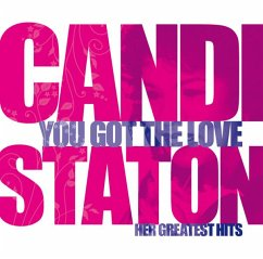 You Got The Love-Her Greatest Hits - Staton,Candi