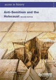 Access to History: Anti-Semitism and the Holocaust