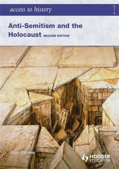 Access to History: Anti-Semitism and the Holocaust - Farmer, Alan