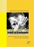 Gewalt an Grundschulen