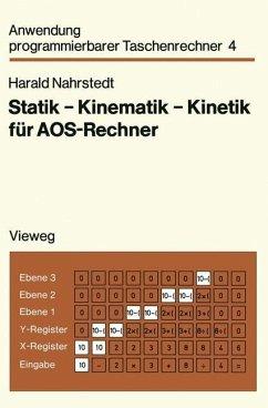 Statik - Kinematik - Kinetik für AOS-Rechner - Nahrstedt, Harald