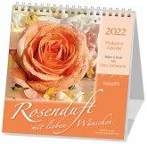 Rosenduft mit lieben Wünschen 2022