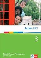 Green Line 3 Action UK! - Begleitheft 3 zu den Filmsequenzen Klasse 7