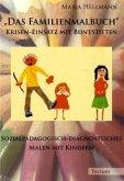"""""""Das Familienmalbuch"""" Krisen-Einsatz mit Buntstiften"""