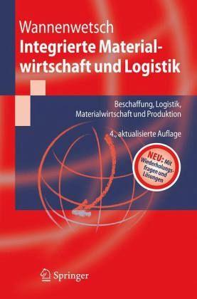 Integrierte Materialwirtschaft und Logistik - Wannenwetsch, Helmut H.