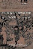 Religious Warfare in Europe 1400-1536