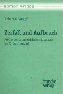 Zerfall und Aufbruch - Weigel, Robert G.