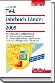 TV-L Jahrbuch Länder 2009 - Kommentierte Textsammlung
