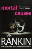 Mortal Causes: An Inspector Rebus Novel