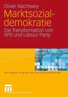 Marktsozialdemokratie - Nachtwey, Oliver