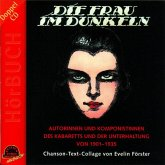 Die Frau im Dunkeln, 2 Audio-CDs