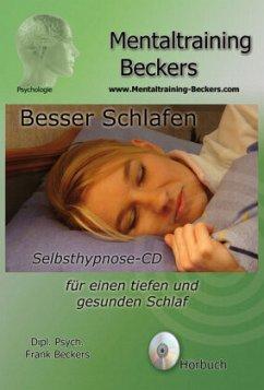 Besser schlafen, 1 Audio-CD - Beckers, Frank