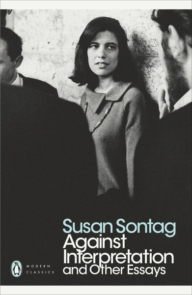 ... inne eseje / Susan Sontag - Against Interpretation and Other Essays