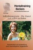 Selbstbewusstsein - Die Kunst sich selbst zu lieben, 1 Audio-CD