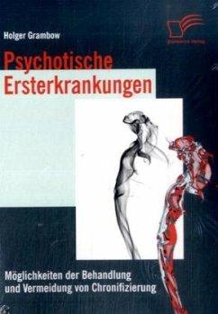Psychotische Ersterkrankungen - Grambow, Holger