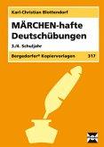 MÄRCHEN-hafte Deutschübungen. 3./4. Schuljahr