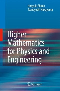 Higher Mathematics for Physics and Engineering - Nakayama, Tsuneyoshi; Shima, Hiroyuki