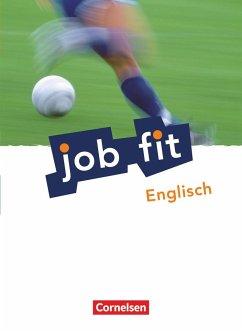 Job fit Englisch. Allgemeine Ausgabe. Schülerbu...