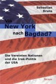 Via New York nach Bagdad?