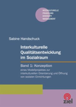 Interkulturelle Qualitätsentwicklung im Sozialraum