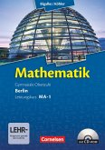 Mathematik Sekundarstufe II - Berlin - Neubearbeitung. Leistungskurs MA-1 - Qualifikationsphase - Schülerbuch mit CD-ROM