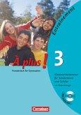 À plus! Ausgabe 2004. Band 3. Klassenarbeitstrainer mit CD und Musterlösungen