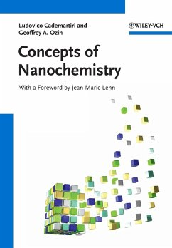 Concepts of Nanochemistry - Cademartiri, Ludovico; Ozin, Geoffrey A.