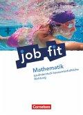 Job fit Mathematik. Allgemeine Ausgabe. Schülerbuch. Kaufmännisch-hauswirtschaftliche Richtung