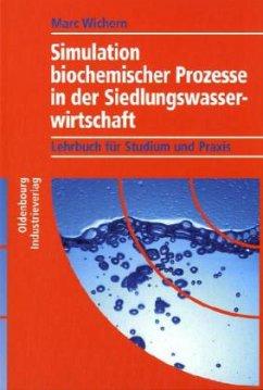Simulation biochemischer Prozesse in der Siedlu...