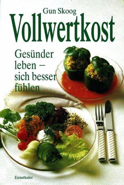 Vollwertkost Von Gun Skoog Buch Bücherde
