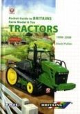 Pocket Guide to Britains Farm Model and Toy Tractors 1998-2008